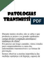 PATOLOGIAS TRANSMISSÍVEIS.ppt