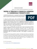 INIZIA A TREVISO E FINISCE A VENEZIA IL CARNEVALE FIRMATO BHR