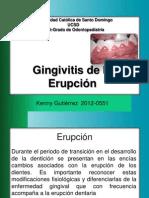 Gingivitis de Erupcion