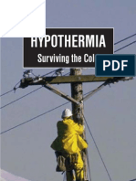 Hypothermia - Surviving the Cold
