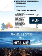 travel and living in the megacity