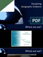 Visualizing Geographic Evidence