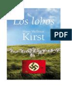 Kirst Hans Hellmut - Los Lobos (Novela Sobre Auge y Caida Del Nazismo)