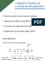 TAPDS Curs 4 Filtre adaptive bazate pe minimizarea erorii medii pătratice