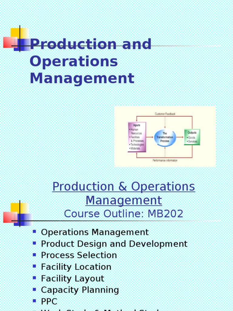 production and operation management essay Essay-management in any firm has to be done strategically so that the firm is able to maximize its profits whilst maintain a considerable market share.
