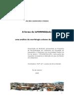 Dissertação - A Forma Urbana de uma favela - FARIAS_JACIRA_2009-PROURB