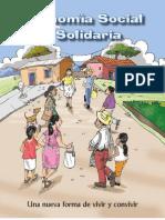 Economia Social Solidaria y Solidaria - Una nueva forma de vivir y convivir(versión popular)
