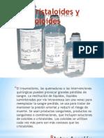 Cristaloides y Coloides