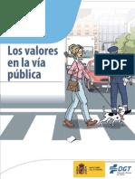 Los Valores en La via Publica