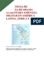 ESTRATEGIA DE DEFENSA DE OBAMA AUMENTARÁ AMENAZA MILITAR EN AMÉRICA LATINA