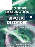 Cognitive Dysfunction in Bipolar Disorder a Guide for Clinicians Joseph F. Goldberg, Katherine E. Burdick