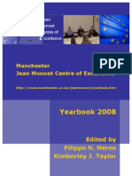 Manchester Jean Monnet Centre of Excellence Yearbook 2008, edited by Filippo N. Nereo & Kimberley J. Taylor