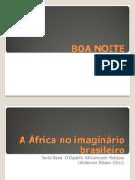 A África no imaginário brasileiro