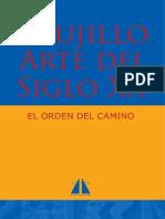 El Orden Del Camino Trujillo Arte Del Siglo Xx
