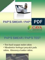 Pap smear caya