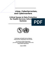 Cybercrime, Cyberterrorism, and Cyberwarfare - Critical Issues in Data Protection for Health Services InformationSystems
