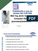 LCM 500  Part 3- Instalación y uso en campo