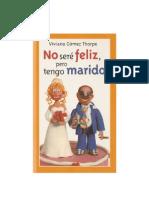 #Gomez Thorpe Viviana - No Sere Feliz Pero Tengo Marido