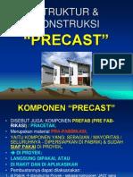 6. Precast