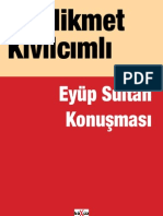 Hikmet Kivilcimli - Eyup Sultan Konusmasi (1)