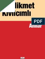 Hikmet Kivilcimli - Gunluk Anilar - Kim Suclamis - Mektuplar