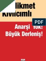 Hikmet Kivilcimli - Anarsi Yok Buyuk Derlenis