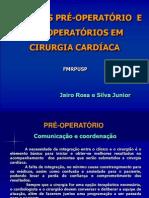 Pré e Pós Operatório da Cirurgia Cardíaca