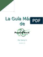 Mini Guía a Parasite Eve II