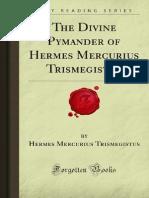 The Divine Pymander of Hermes Mercurius Trismegistus