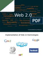 A Presentation by Artagnon Implementation of Web 2.0 Technologies