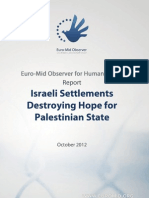 Israeli settlements destroying hope for Palestinian state