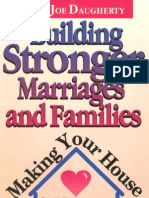 Building Stronger Marriages and Families / Billy Joe Daugherty