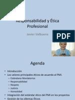 Responsabilidad y Ética Profesional