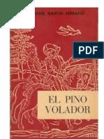El pino volador - (R. García Serrano)