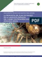 DOCUMENTO TÉCNICO DE INSUMOS PARA APOYAR LA PROPUESTA DEL PLAN DE MANEJO DE LA LANGOSTA ESPINOSA DEL CARIBE CENTROAMERICANO (Panulirus argus)