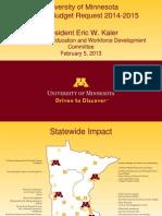 University of Minnesota Biennial Budget Request