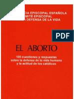 El aborto. 100 cuestiones y respuestas sobre la defensa de la vida humana