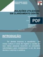 #Formulas Utilizadadas Em Clareamento Dental