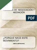 MODELOS Y TÉCNICAS  DE MEDIACIÓN Y NEGOCIACIÓN
