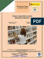 Grupos Cooperativos Locales. SERVICIOS PUBLICOS I (Es) Co-perative Local Groups. PUBLIC SERVICES I (Es) Kooperatiben Tokiko Taldeak. ZERBITZU PUBLIKOAK I (Es)