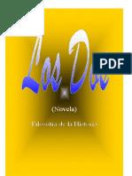 Daniel Albarrán, Los Dos (Novela)