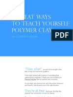 7 Geatways to teach yourself Polymer Clay