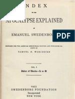 INDEX to the APOCALYPSE EXPLAINED of Emanuel Swedenborg, Volume 1, Words A to O, Samuel H. Worcester, Swedenborg Foundation, New York, 1955.