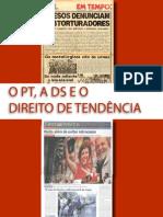O PT a DS e o direito de Tendência