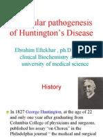 Molecular Pa Tho Genesis of Hunting Ton Disease