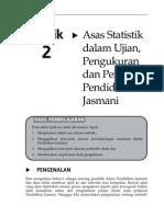 Topik 2 Asas Statistik dalam Ujian, Pengukuran dan Penilaian Pendidikan Jas