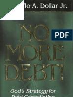 No More Debt - Creflo A Dollar