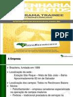 Slides Projeto Trainee 2013