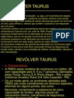 8 Revolver .38 Taurus