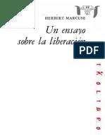 Herbert Marcuse - Un Ensayo Sobre La Liberacion by Luis Vallester